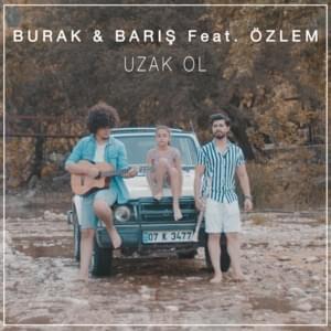 Burak & Barış feat. Özlem